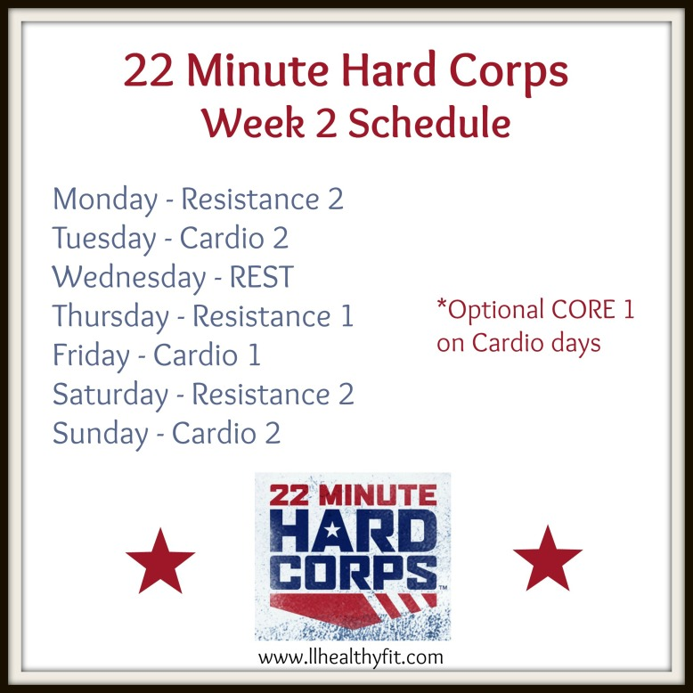 22 Minute Hard Corps - Week 2 Schedule